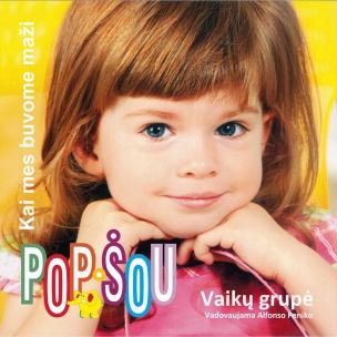 """Pop šou """"Kai mes buvome maži"""""""