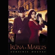 """Irūna ir Marius """"Auksinis duetas"""""""