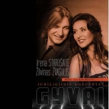 """Irena Starošaitė ir Žilvinas Žvagulis. GYVO rarso koncertas """"Būsiu ten, kur būsi tu"""""""