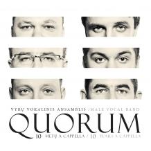 """Quorum """"10 metų a cappella"""""""