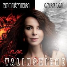 """Inga Valinskienė """"Nuodėmingi angelai"""""""