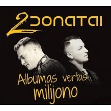 2 Donatai - Albumas vertas milijono